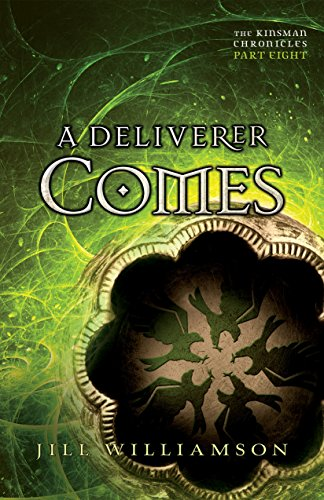 A Deliverer Comes (The Kinsman Chronicles): Part 8 (English Edition)