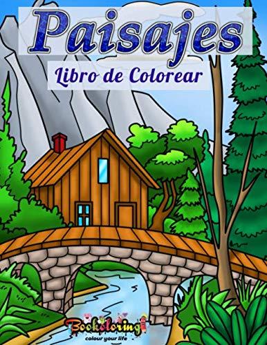 Libro para Colorear: Paisajes: Libro de Colorear para Adultos : 25 páginas de paisajes exclusivas