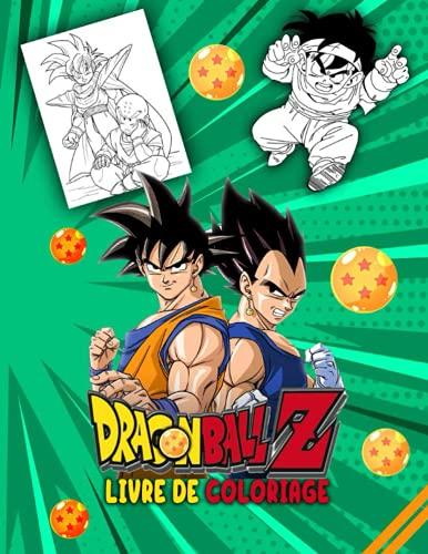 Dragon Ball Z livre de coloriage: Incroyable livre de coloriage...