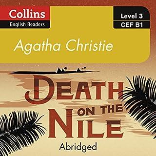 Death on the Nile     B1: Collins Agatha Christie ELT Readers              De :                                                                                                                                 Agatha Christie                               Lu par :                                                                                                                                 Roger May                      Durée : 3 h et 5 min     Pas de notations     Global 0,0