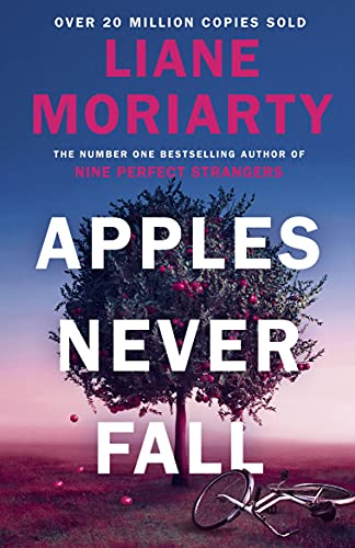 Apples Never Fall: The Sunday Times bestseller from the author of Nine Perfect Strangers and Big...