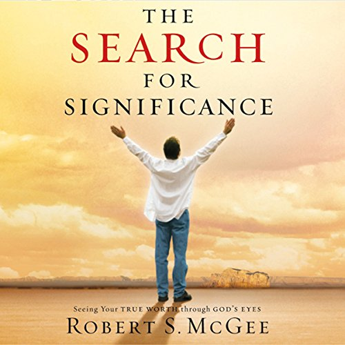The Search for Significance Audiobook By Robert McGee cover art