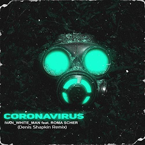 Coronavirus (Original Mix)
