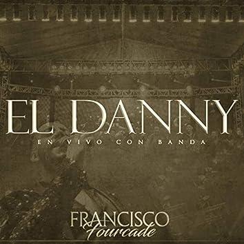 El Danny (En Vivo con Banda)