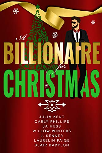 A Billionaire for Christmas : A Secret Billionaire Romantic Comedy Holiday Boxed Set