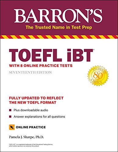 TOEFL iBT: with 8 Online Practice Tests (Barron's Test Prep)