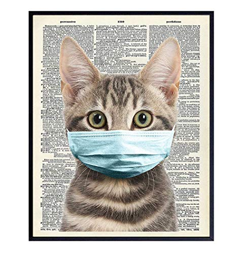 Covid19 Cat in Mask Wall Decor - 8x10 Coronavirus Kitty Room Decoration - Funny Pandemic Wall Art Poster Print -Cute Social Distancing Home Kitchen Bathroom Decor or Gag Gift for Animal Pet Cat Lover