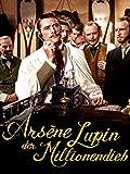Arsène Lupin - Der Millionendieb
