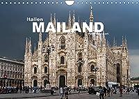 Italien - Mailand (Wandkalender 2022 DIN A4 quer): Die faszinierende Metropole im Norden Italiens (Monatskalender, 14 Seiten )