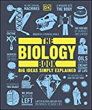The Biology Book: Big Ideas Simply Explained