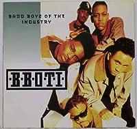 Badd Boyz of the Industry by Bboti