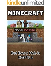 Minecraft: But Every Mob is HOSTILE