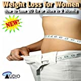 The Top 7 Weight Loss Mistakes Women Make And How To Avoid Them