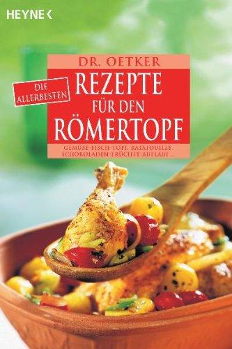 Die allerbesten Rezepte für den Römertopf