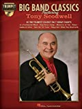 Big Band Classics Featuring Tony Scodwell: Trumpet Play-Along Pack