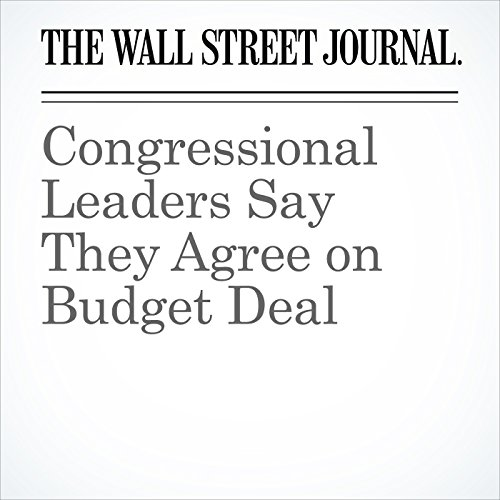 Congressional Leaders Say They Agree on Budget Deal copertina