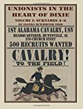 Unionists in the Heart of Dixie: 1st Alabama Cavalry, USV, Volume 1