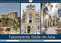 Faszinierende Staedte der Adria (Wandkalender 2022 DIN A4 quer): Staedte voller Geschichte, historischer Gebaeude und interessanter Architektur (Monatskalender, 14 Seiten )