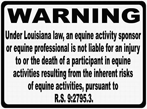 Ufcell Notice Danger Safety Sign 8x12 Louisiana Equine Liability Law Sign Outdoor Garage Parking Sign