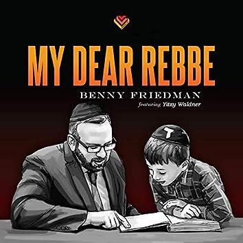My Dear Rebbe (feat. Yitzy Waldner)