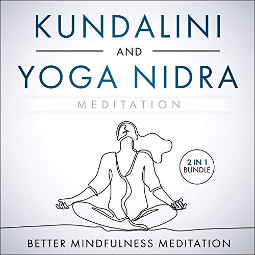 Amazon Com Kundalini And Yoga Nidra Meditation 2 In 1 Bundle A Collection Of Guided Meditations For Chakra Awakening Deep Sleep And Limitless Energy Audible Audio Edition Better Mindfulness Meditation Gretchen Conlon Third