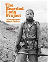 The Bearded Lady Project: Challenging the Face of Science (English Edition)
