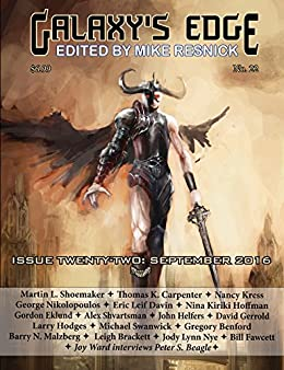 Galaxy's Edge Magazine: Issue 22, September 2016 (Galaxy's Edge) by [Michael Swanwick, David Gerrold, Nancy Kress, Leigh Brackett, Gregory Benford, Jody Lyn Nye, Mike Resnick]