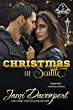 Christmas in Seattle: Game On in Seattle Rookies (Men of Tyee Book 3)