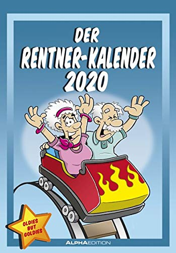 Der Rentner-Kalender 2020 - Bildkalender (24 x 34) - mit lustigen Cartoons - Humor-Kalender - Comic - Wandkalender: by Dirk Pietrzak