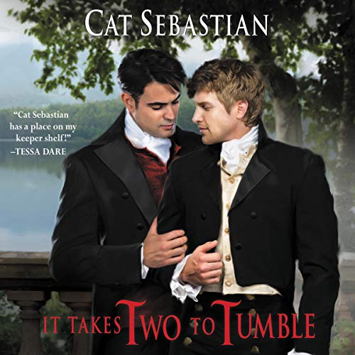 It Takes Two to Tumble     Seducing the Sedgwicks, Book 1              By:                                                                                                                                 Cat Sebastian                               Narrated by:                                                                                                                                 Joel Leslie                      Length: 7 hrs and 45 mins     Not rated yet     Overall 0.0