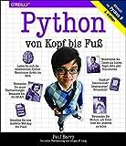 Python von Kopf bis Fuß - Paul Barry