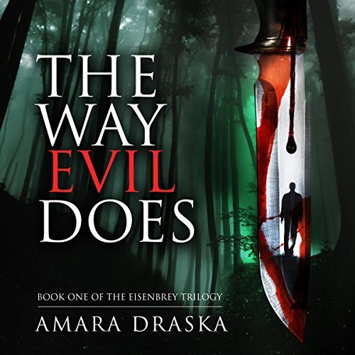 The Way Evil Does audiobook cover art