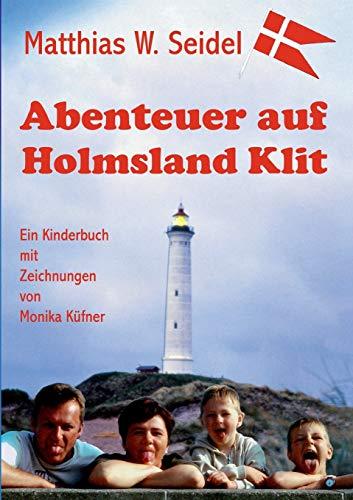 Abenteuer auf Holmsland Klit: Teil 2 des Dänemarkabenteuers