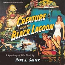 Creature From The Black Lagoon: A Symphony Of Film Music By Hans J. Salter Film Score Anthology
