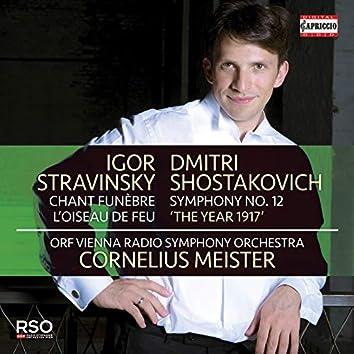 "Stravinsky: Chant funèbre & L'oiseau de feu - Shostakovich: Symphony No. 12 ""The Year of 1917"""