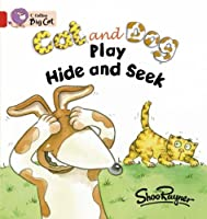 Cat and Dog Play Hide and Seek (Collins Big Cat) by Shoo Rayner(2006-01-01)