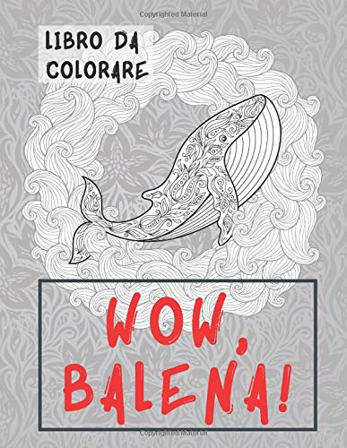 WOW, balena! - Libro da colorare 🐳