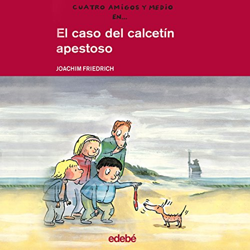 El Caso Del Calcetín Apestoso [The Case of the Stinking Sock] audiobook cover art