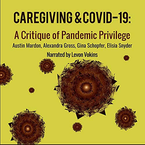 Caregiving and COVID-19 cover art