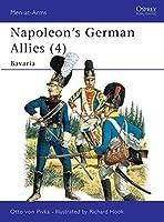 Napoleon's German Allies (4): Bavaria (Men-at-Arms)