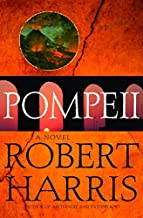 Pompeii: A Novel (Harris, Robert) (English Edition)