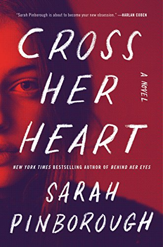 Cross Her Heart: A Novel