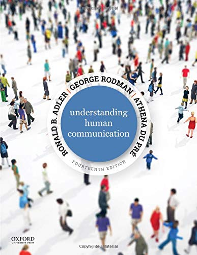 Compare Textbook Prices for Understanding Human Communication 14 Edition ISBN 9780190925697 by Adler, Ronald B.,Rodman, George,du Pré, Athena