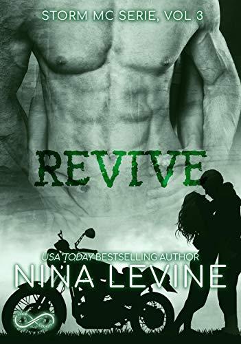 Revive:  Storm MC Serie, vol. 3 di [Nina Levine]