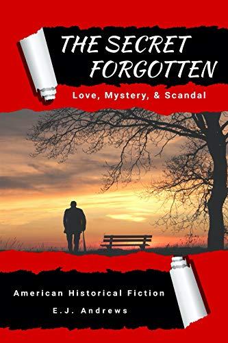 The Secret Forgotten by Venuto, James