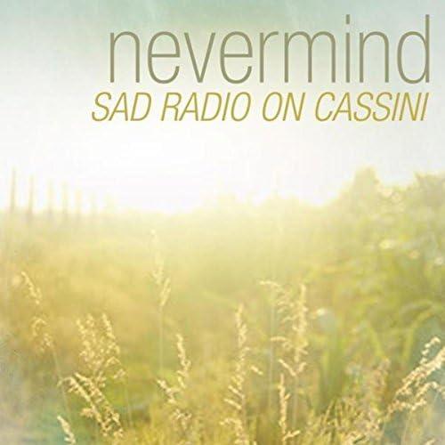 Sad radio on Cassini