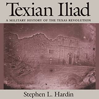Texian Iliad: A Military History of the Texas Revolution  cover art