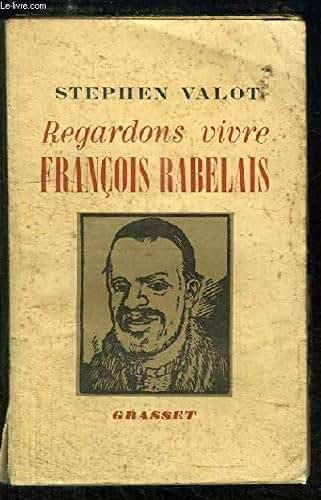 Regardons vivre François Rabelais.