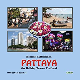 Pattaya - the Holiday Town / Thailand by [Hemmo Vattulainen]
