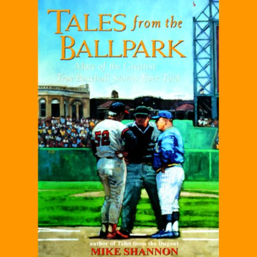 Tales from the Ballpark audiobook cover art
